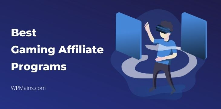 Best gaming affiliate programs