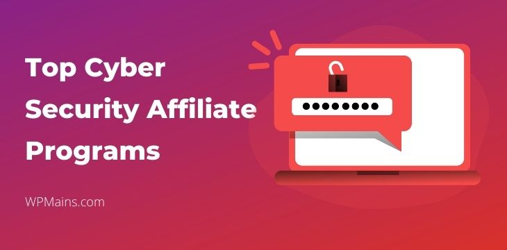 Cybersecurity affiliate programs