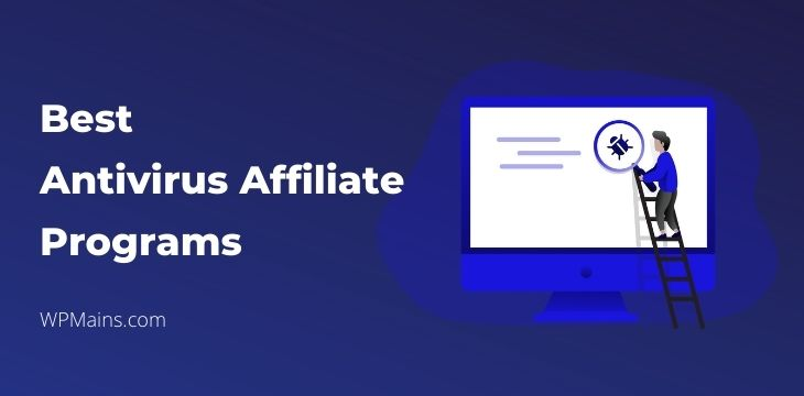 Best Antivirus affiliate programs