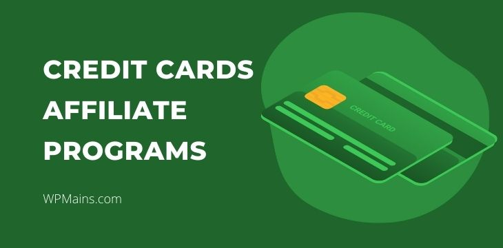 Credit cards affiliate programs